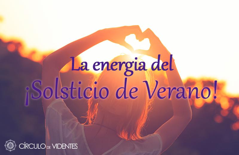 MAGIA Y LA ENERGÍA DEL SOLSTICIO DE VERANO